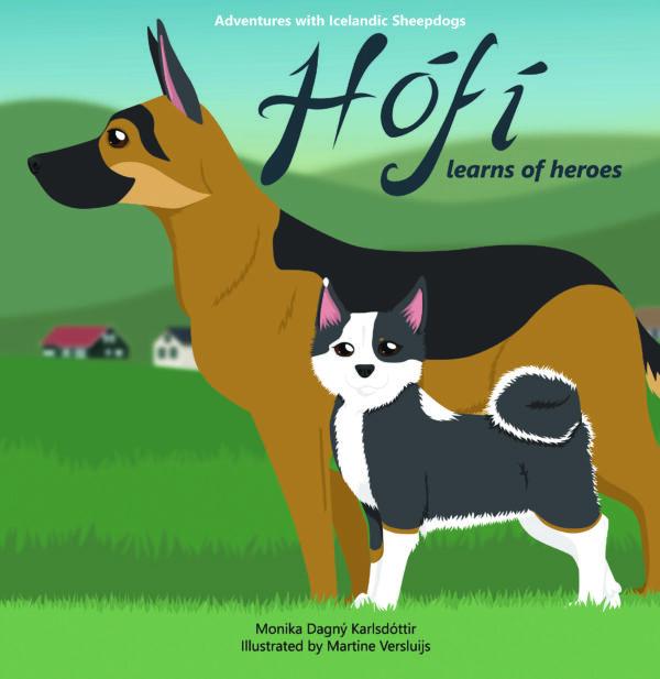Hófí learns of heroes